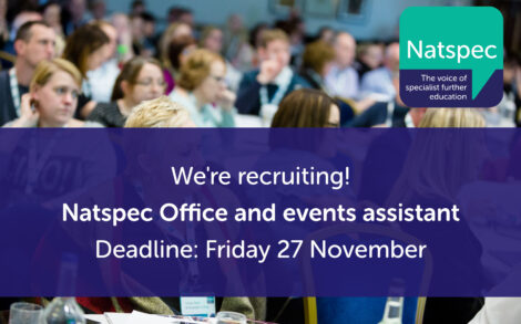 We're recruiting!Natspec Office and events assistantDeadline: Friday 27 November